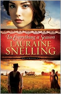 To Everything a Season ( Book #1) by Lauraine Snelling: NOOK Book Cover