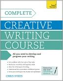 Complete Creative Writing Course by Chris Sykes: NOOK Book Cover