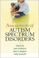 Assessment of Autism Spectrum Disorders by Sam Goldstein: Book Cover