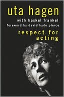 Respect for Acting by Uta Hagen: Book Cover