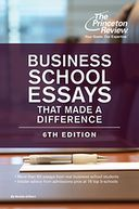Business School Essays That Made a Difference, 6th Edition by Princeton Review: NOOK Book Cover