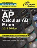 Cracking the AP Calculus AB Exam 2015 Edition by Princeton Review: NOOK Book Cover