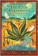 The Four Agreements Toltec Wisdom Collection by don Miguel Ruiz: Book Cover