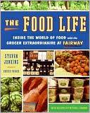 download Food Life : Inside the World of Food with Fairway Market's Grocer Extraordinaire book