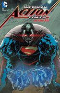 Superman - Action Comics Vol. 6 (The New 52) by Greg Pak: Book Cover