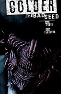 Colder Volume 2 The Bad Seed by Paul Tobin: Book Cover