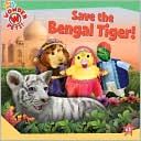 Save the Bengal Tiger! (Wonder Pets! Series) by Billy Lopez: Book Cover