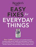 Easy Fixes For Everyday Things by Editors at Reader's Digest: NOOK Book Cover
