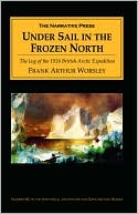 Under Sail In The Frozen North by Frank Arthur Worsley: Book Cover