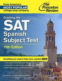 Cracking the SAT Spanish Subject Test, 15th Edition by Princeton Review: NOOK Book Cover