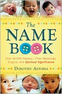 Name Book, The by Dorothy Astoria: Book Cover