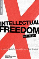 Intellectual Freedom for Teens by Kristin Fletcher-Spear: NOOK Book Cover