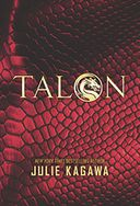 Talon (Talon Series #1) by Julie Kagawa: Book Cover