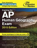 Cracking the AP Human Geography Exam, 2015 Edition by Princeton Review: NOOK Book Cover