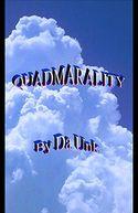 Quadmarality by da unk: NOOK Book Cover