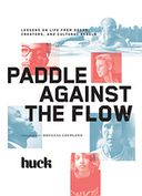 Paddle Against the Flow by Huck Magazine: NOOK Book Cover