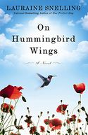 On Hummingbird Wings by Lauraine Snelling: NOOK Book Cover