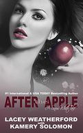 After the Apple by Lacey Weatherford: NOOK Book Cover