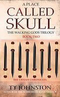 A Place Called Skull by Ty Johnston: NOOK Book Cover