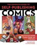 The Complete Guide to Self-Publishing Comics by Comfort Love: NOOK Book Cover