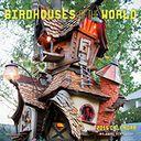 Birdhouses of the World 2015 Wall Calendar by Anne Schmauss: Calendar Cover