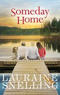 Someday Home by Lauraine Snelling: Book Cover