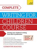 Complete Writing For Children Course by Clémentine Beauvais: NOOK Book Cover