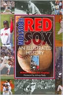 download The Boston Red Sox : An Illustrated History book