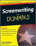 Screenwriting For Dummies, 2nd Edition by Laura Schellhardt: Book Cover