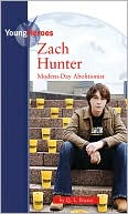 Zach Hunter: Modern-Day Abolitionist