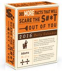 2016 365 More Facts That Will Scare the S#*t Out of You Daily Box Calendar by Cary McNeal: Calendar Cover