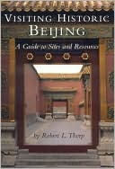 download Visiting Historic Beijing : A Guide to Sites & Resources book