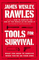 Tools for Survival by James Wesley Rawles: NOOK Book Cover