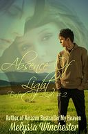 Absence Of Light by Melyssa Winchester: NOOK Book Cover