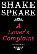 A Lover's Complaint by William Shakespeare: NOOK Book Cover