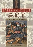 download Latin American Art : Ancient to Modern book