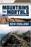 download Mountains for Mortals - New England : Scenic Summits for Hikers book