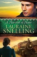 A Harvest of Hope by Lauraine Snelling: Book Cover
