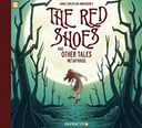 The Red Shoes and Other Tales by Metaphrog: Book Cover