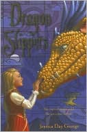 Dragon Slippers by Jessica Day George: Book Cover