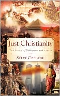 Just Christianity by Steve Copland: Book Cover