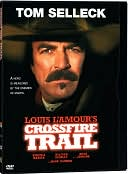 Crossfire Trail with Tom Selleck