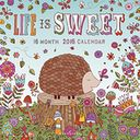 2016 Life is Sweet Wall Calendar by Jen Skelley: Calendar Cover