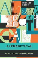 Alphabetical by Michael Rosen: NOOK Book Cover