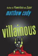 Villainous by Matthew Cody: Book Cover