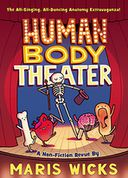 Human Body Theater by Maris Wicks: Book Cover