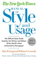 The New York Times Manual of Style and Usage, 2015 Edition by Allan M. Siegal: NOOK Book Cover
