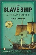 The Slave Ship by Marcus Rediker: Book Cover