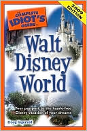 The Complete Idiot's Guide to Walt Disney World, 2009 Edition by Doug Ingersoll: Book Cover