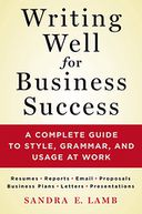 Writing Well for Business Success by Sandra E. Lamb: NOOK Book Cover